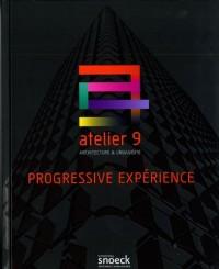 Atelier 9 : Progressive expérience - Architecture & Urbanisme