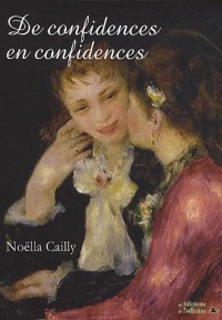 De confidences en confidences