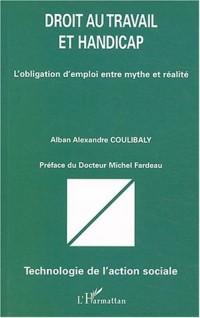 Droit au travail et handicap : L'obligation d'emploi entre mythe et réalité