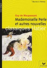 Mademoiselle Perle : Et autres nouvelles