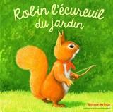 Robin l'écureuil du jardin