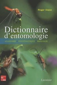 Dictionnaire d'entomologie anatomie systématique biologie