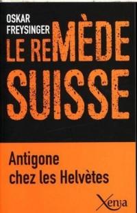 Le remède suisse