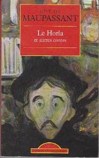 Horla et Autres Contes (le)