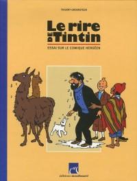 Le rire de Tintin : Essai sur le comique hergéen