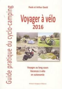 Voyager à vélo 2016 - guide du cyclo-campeur