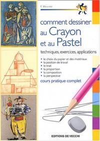 Comment dessiner au crayon et au pastel