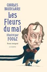 Les Fleurs du mal illustré par Foolz [Poche]