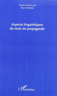 Aspects linguitiques du texte de propagande