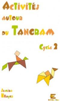 Activites Autour du Tangram Cycle 2