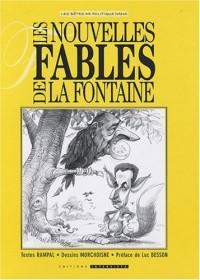 Les nouvelles Fables de La Fontaine