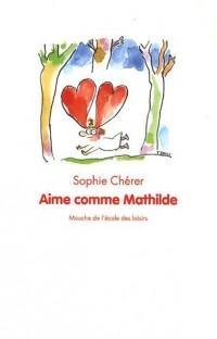 Aime comme Mathilde