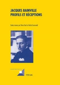 Jacques Bainville Profils Et Receptions