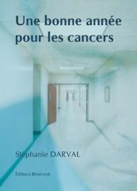 Une Bonne Annee pour les Cancers