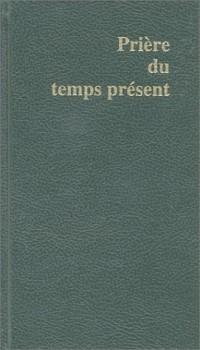Priere du Temps Present - Petit Format Vert Relie