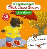 Je découvre avec Petit Ours Brun - Les saisons
