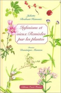 Infusion et vieux remèdes par les plantes