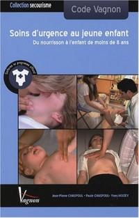 Les soins d'urgence au jeune enfant