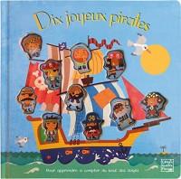 Dix joyeux pirates