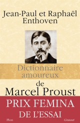 Dictionnaire amoureux de Proust