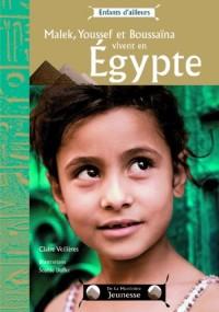 Malek, Youssef et Boussaïna vivent en Egypte
