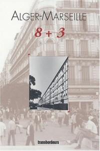 Alger Marseille 8 + 3