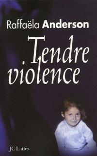 Tendre violence