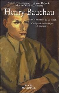 Henry Bauchau dans la tourmente du XXe siècle : Configurations historiques et imaginaires