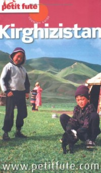 Le Petit Futé Kirghizistan