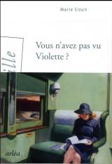Vous n'avez pas vu Violette ?