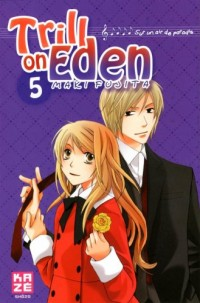 Trill on Eden, Tome 5 :