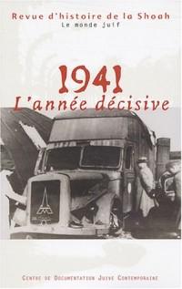 Revue d'histoire de la Shoah, numéro 179 : 1941, l'année décisive