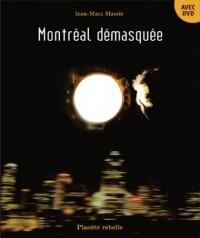 Montréal démasquée Livre DVD Inclus