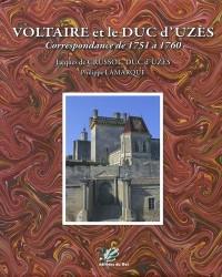 Voltaire et le duc d'Uzès : Correspondance de 1751 à 1760