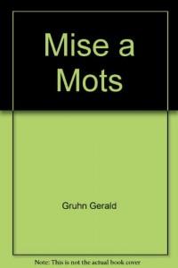 Mise a Mots