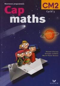Cap maths CM2 ed. 2004, manuel de l'élève + dico-maths