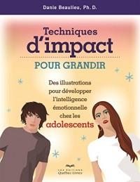 Techniques d'Impact pour Grandir des Illustrations pour Développer Intell. Emotionnelle Chez les Ado