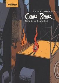 Comix Remix, Tome 3 : Le Grand Exil