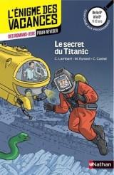 Le secret du Titanic - Cahier de vacances