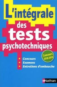 L'intégrale des tests psychotechniques (concours 2018-2019)