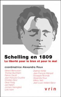 Schelling en 1809. La liberté pour le bien ou pour le mal