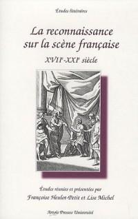 La reconnaissance sur la scène française : XVII-XXIe siècle