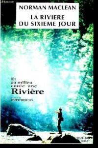 La Rivière du sixième jour