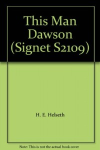 This Man Dawson (Signet S2109)