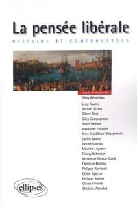 La pensée libérale : Histoire et controverses