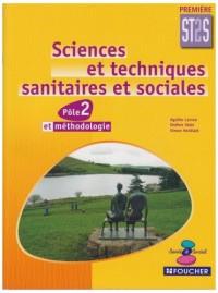 Sciences et techniques sanitaires et sociales 1e ST2S : Pôle 2 Méthodologie