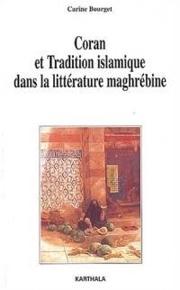 Coran et Tradition islamique dans la littérature maghrébine