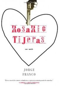 Rosario Tijeras: Una Novela