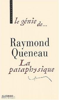 Raymond Queneau : La pataphysique