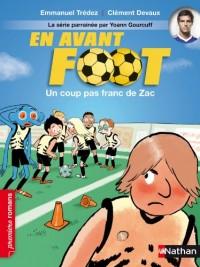 En Avant Foot un Coup Pas Franc de Zac